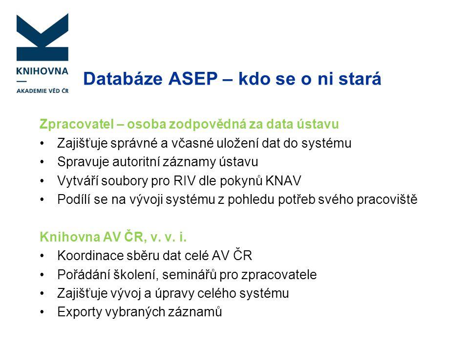 Databáze ASEP – kdo se o ni stará