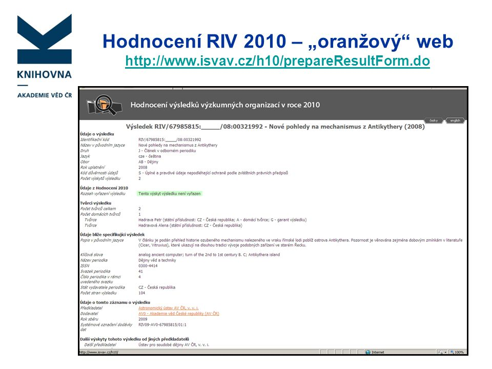 "Hodnocení RIV 2010 – ""oranžový web http://www. isvav"