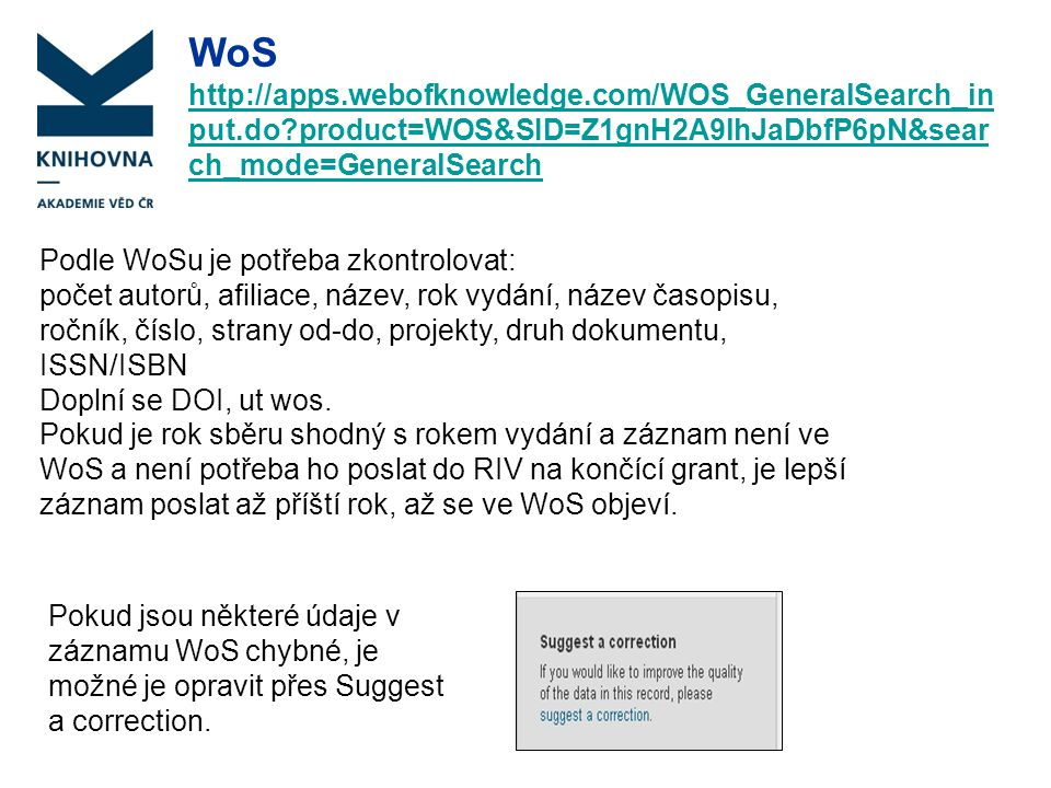 WoS http://apps.webofknowledge.com/WOS_GeneralSearch_input.do product=WOS&SID=Z1gnH2A9lhJaDbfP6pN&search_mode=GeneralSearch.