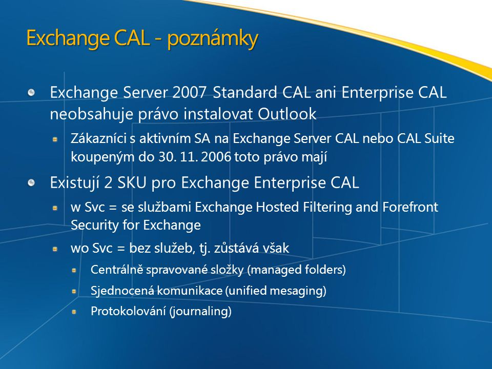Exchange CAL - poznámky