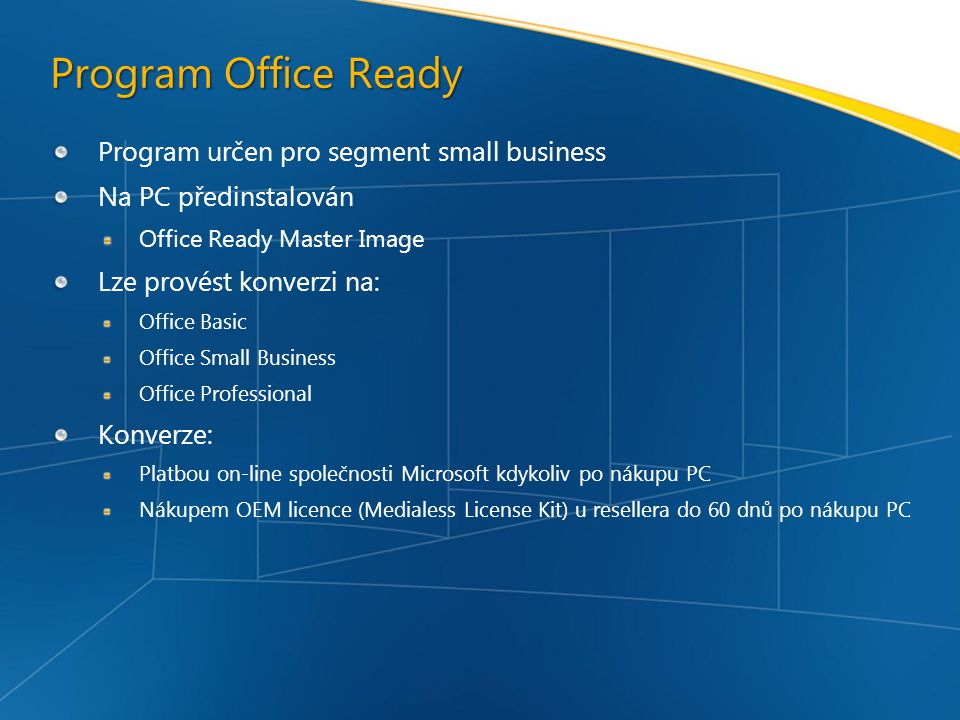 Program Office Ready Program určen pro segment small business