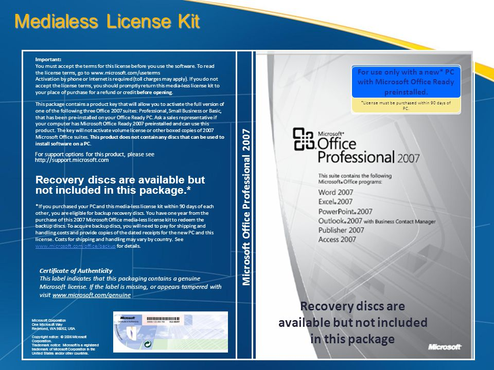 Medialess License Kit For support options for this product, please see http://support.microsoft.com.