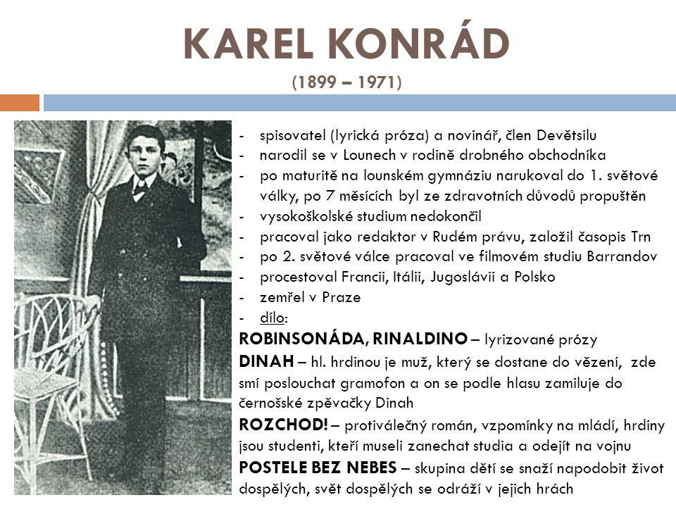 KAREL KONRÁD (1899 – 1971) ROBINSONÁDA, RINALDINO – lyrizované prózy