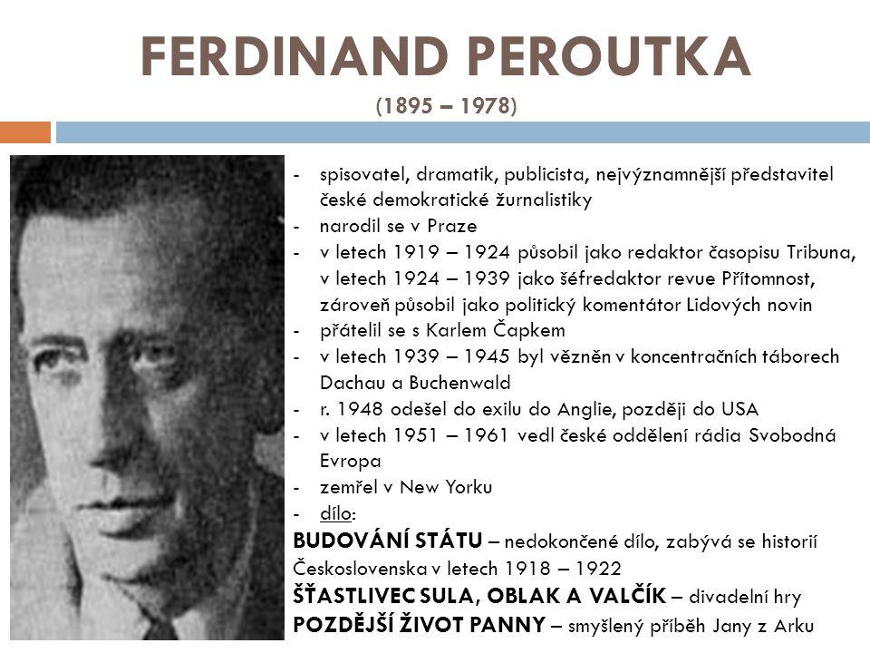 FERDINAND PEROUTKA (1895 – 1978)