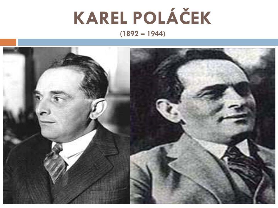 KAREL POLÁČEK (1892 – 1944)