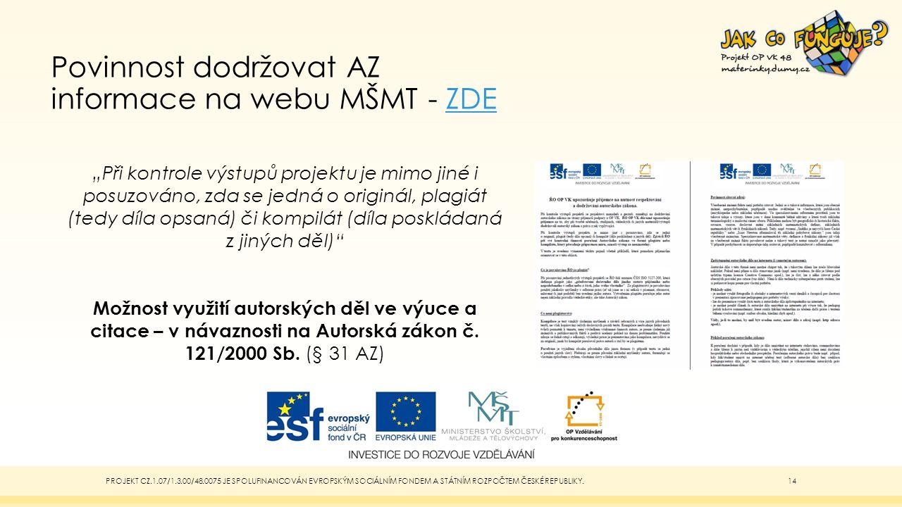 Povinnost dodržovat AZ informace na webu MŠMT - ZDE