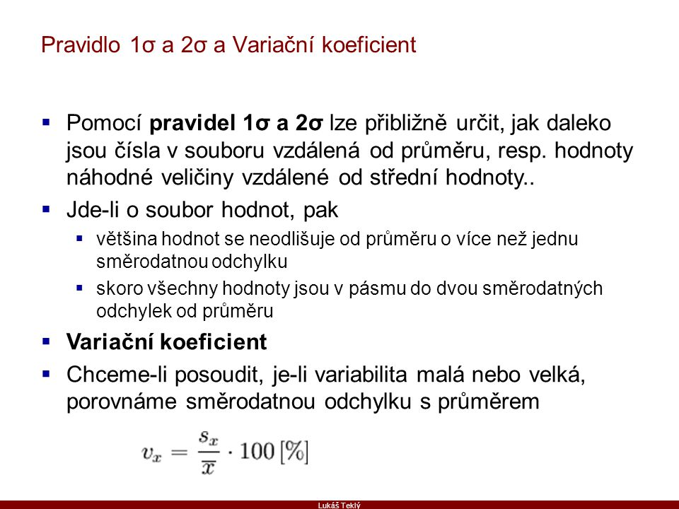 Pravidlo 1σ a 2σ a Variační koeficient