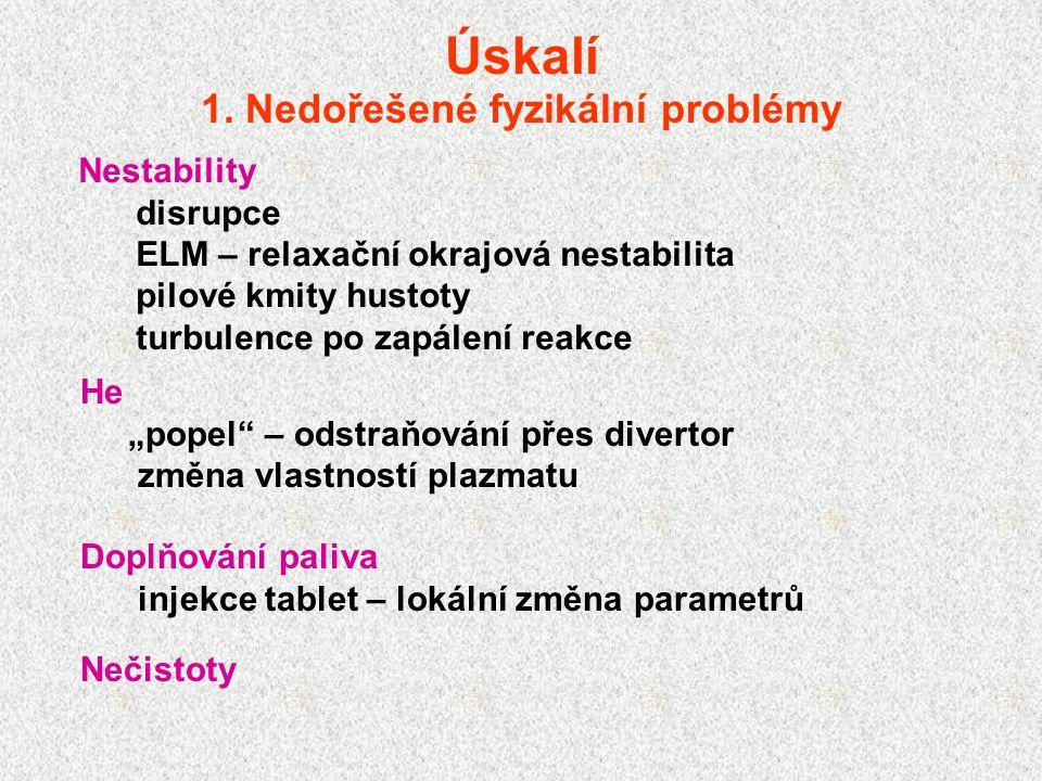 1. Nedořešené fyzikální problémy