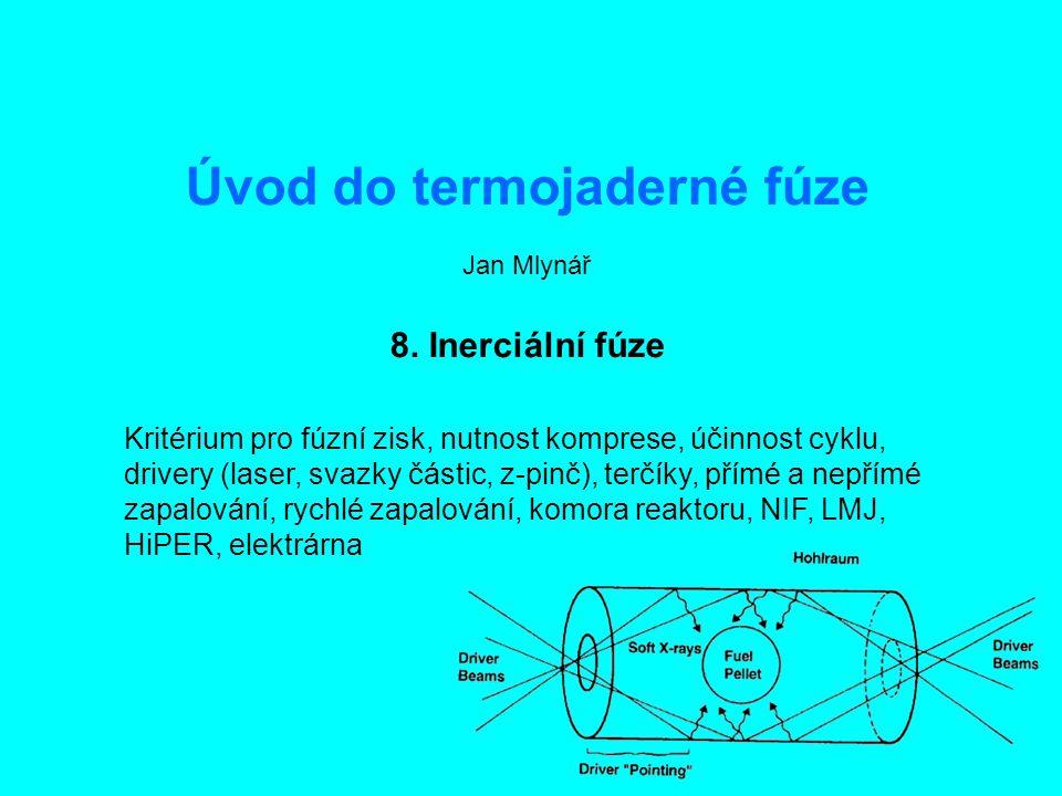 Úvod do termojaderné fúze