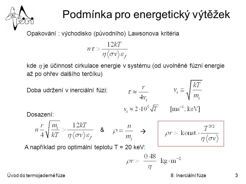 Podmínka pro energetický výtěžek