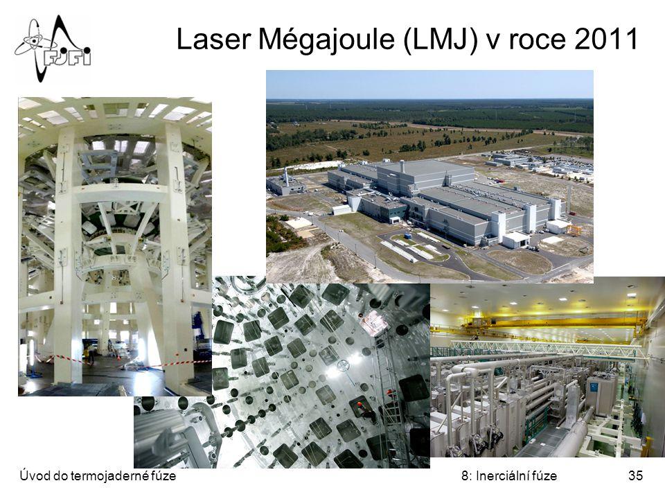 Laser Mégajoule (LMJ) v roce 2011