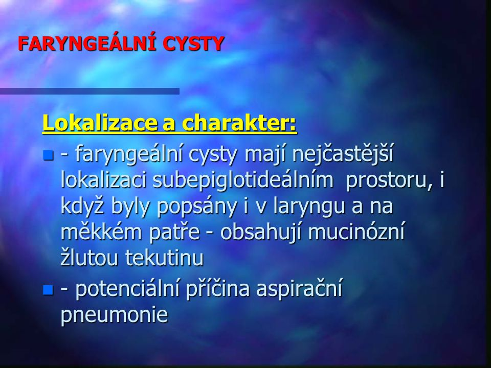 Lokalizace a charakter: