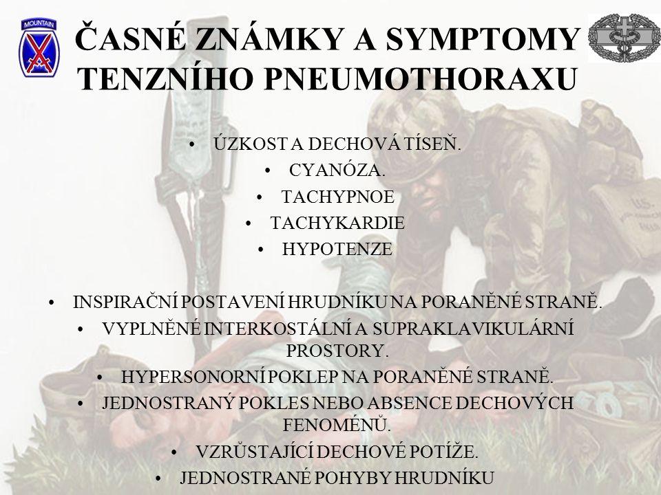 ČASNÉ ZNÁMKY A SYMPTOMY TENZNÍHO PNEUMOTHORAXU