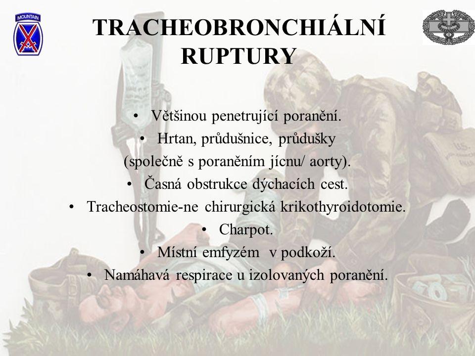 TRACHEOBRONCHIÁLNÍ RUPTURY