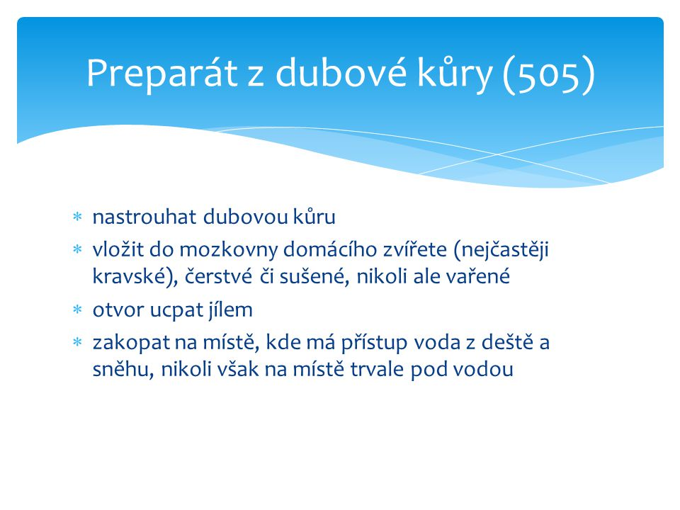Preparát z dubové kůry (505)