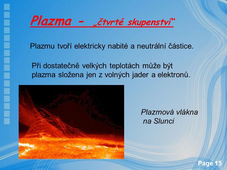 """Plazma - """"čtvrté skupenství"""