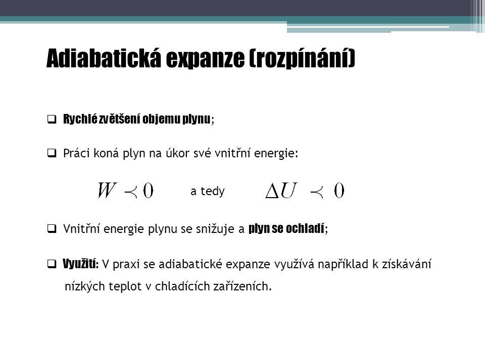 Adiabatická expanze (rozpínání)