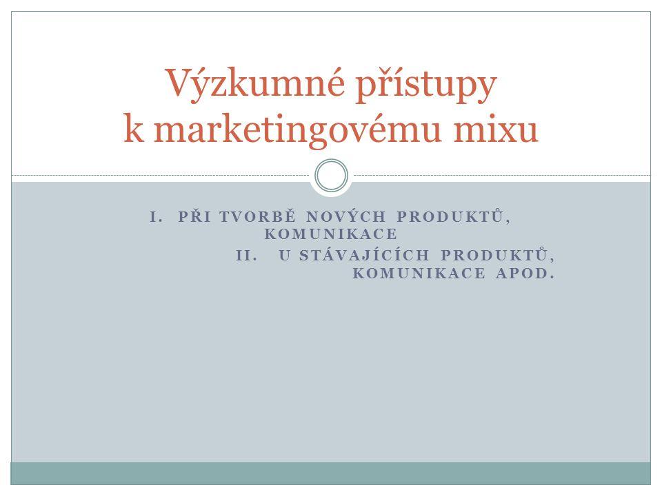 Výzkumné přístupy k marketingovému mixu