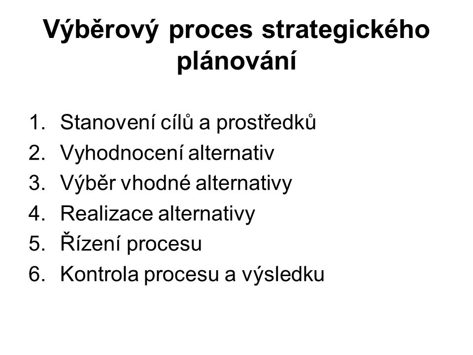 Výběrový proces strategického plánování