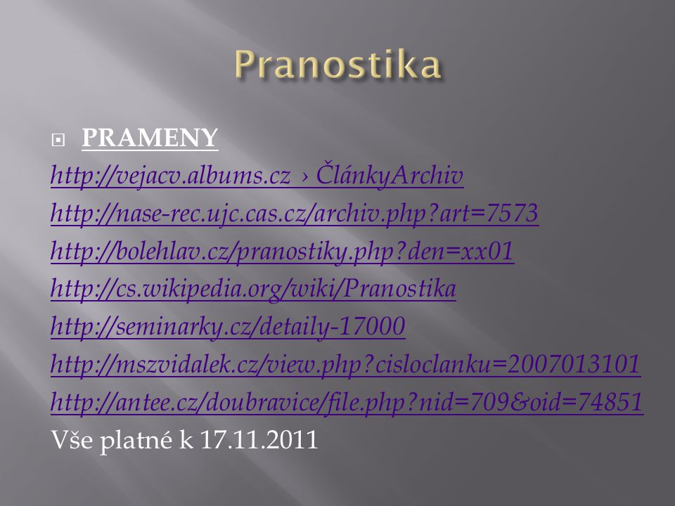 Pranostika PRAMENY http://vejacv.albums.cz › ČlánkyArchiv