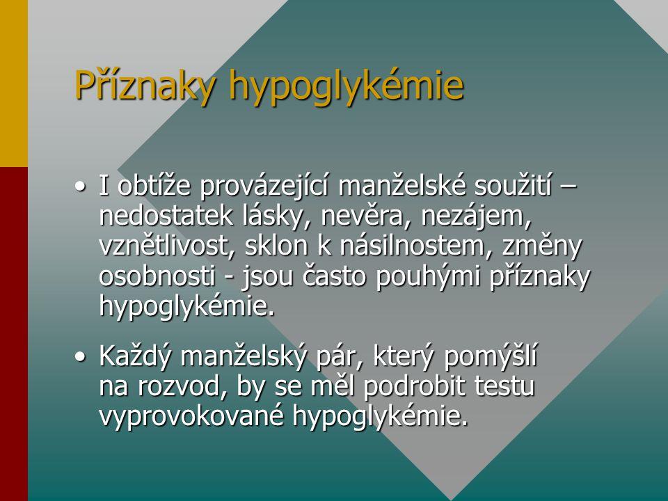 Příznaky hypoglykémie