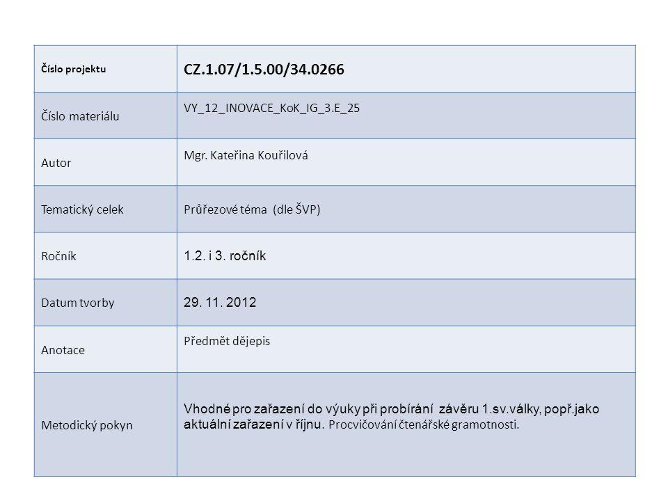 CZ.1.07/1.5.00/34.0266 Číslo materiálu VY_12_INOVACE_KoK_IG_3.E_25