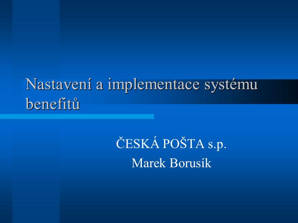 Nastavení a implementace systému benefitů