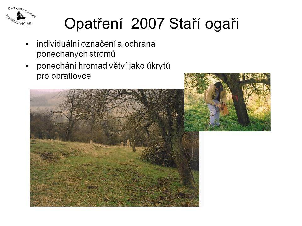 Opatření 2007 Staří ogaři individuální označení a ochrana ponechaných stromů.