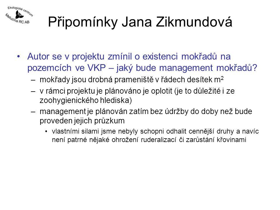 Připomínky Jana Zikmundová