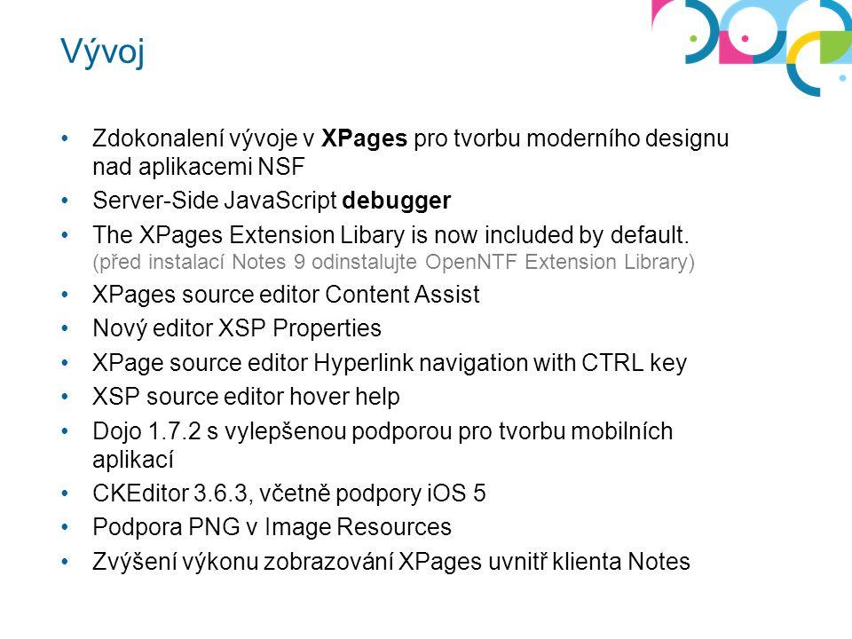 Vývoj Zdokonalení vývoje v XPages pro tvorbu moderního designu nad aplikacemi NSF. Server-Side JavaScript debugger.