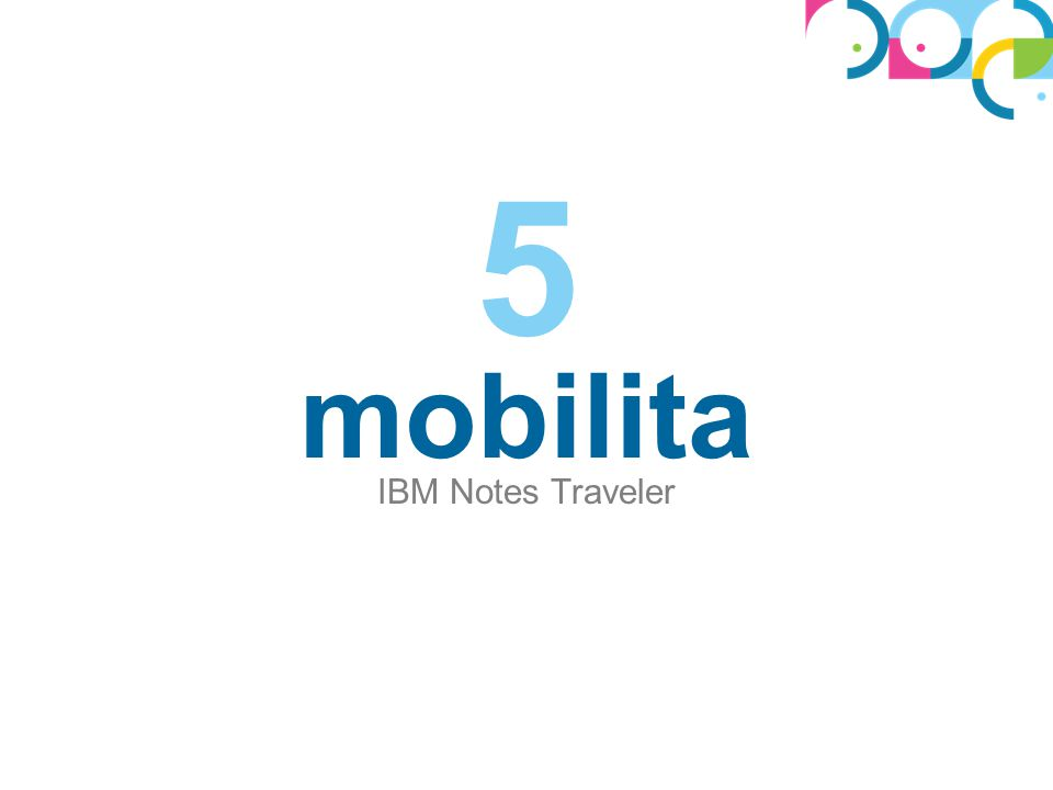 5 mobilita IBM Notes Traveler