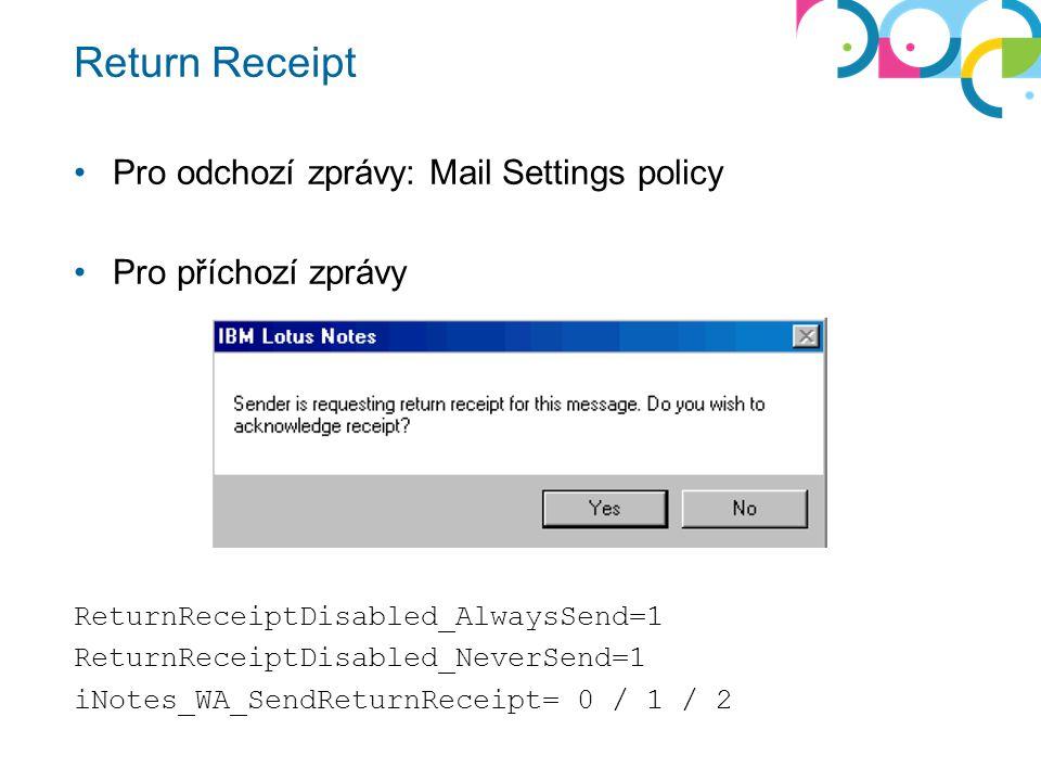 Return Receipt Pro odchozí zprávy: Mail Settings policy