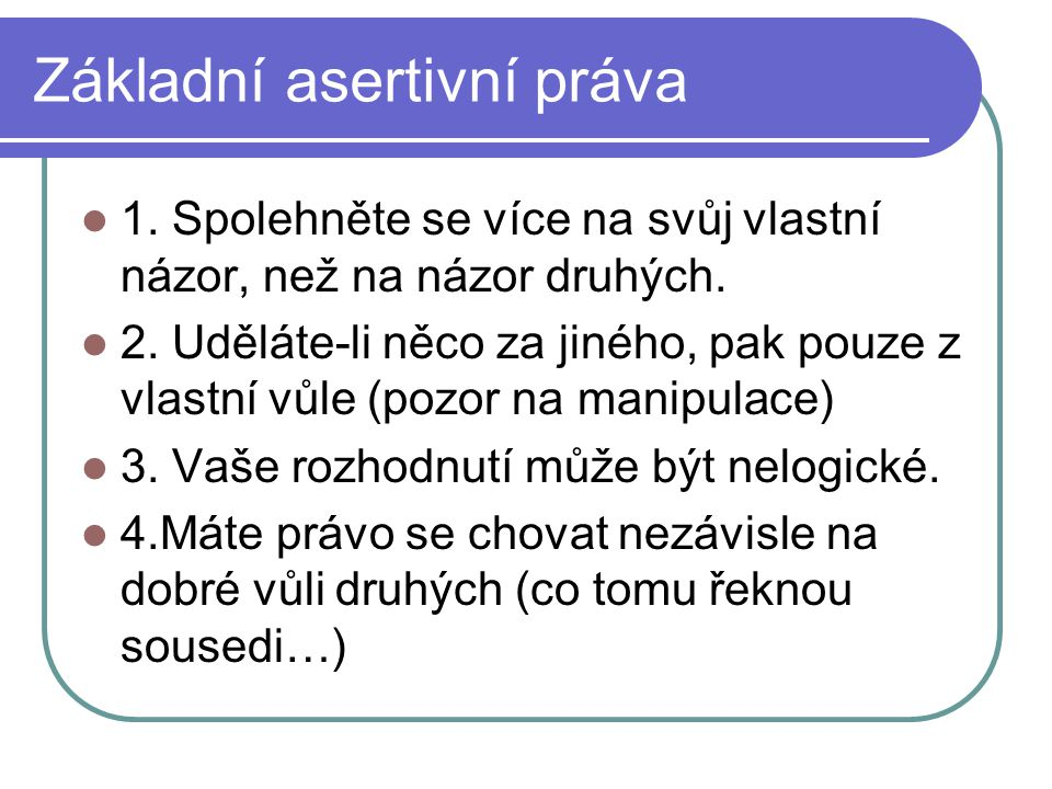 Základní asertivní práva