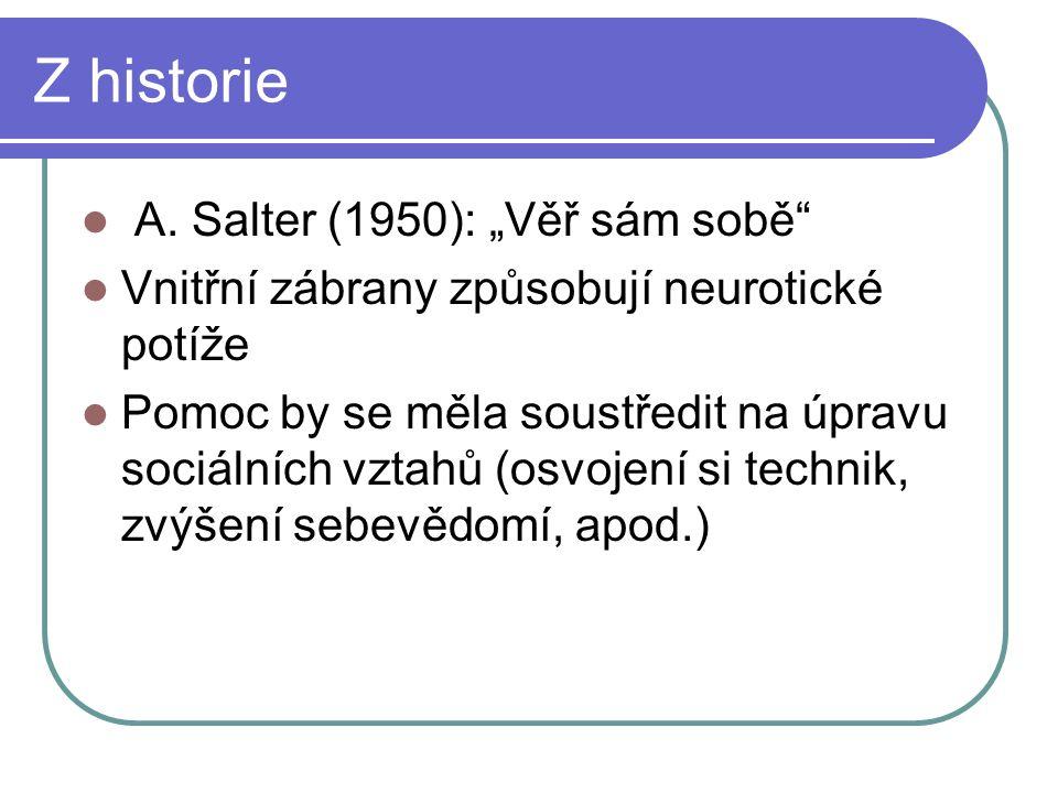 """Z historie A. Salter (1950): """"Věř sám sobě"""