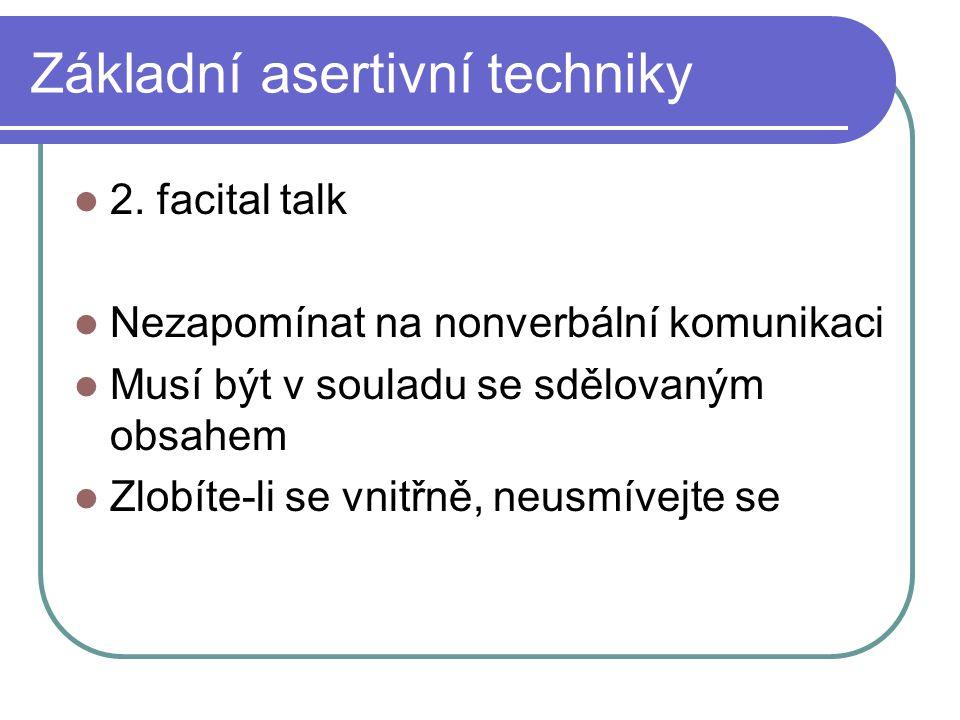 Základní asertivní techniky