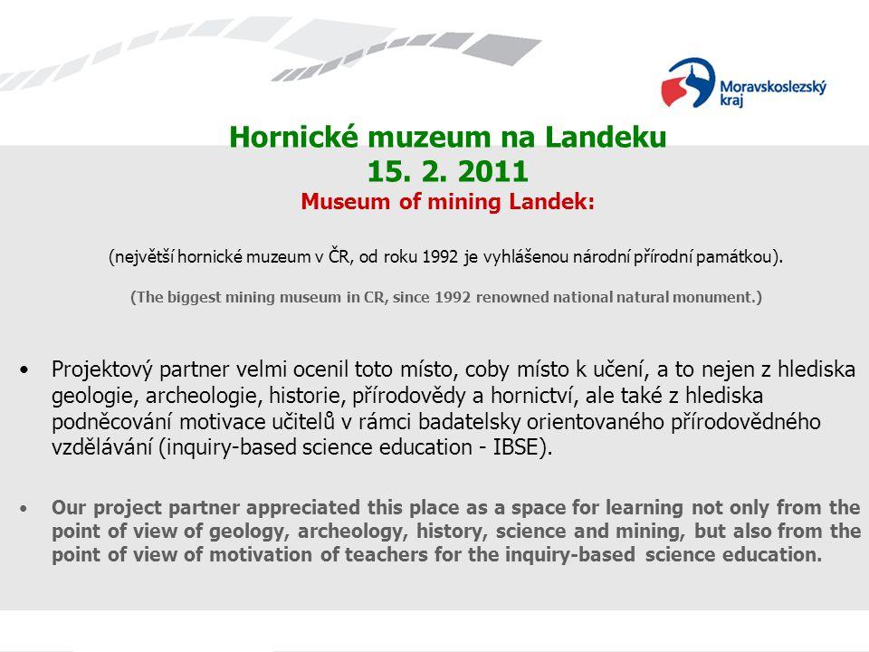 Hornické muzeum na Landeku 15. 2. 2011 Museum of mining Landek: