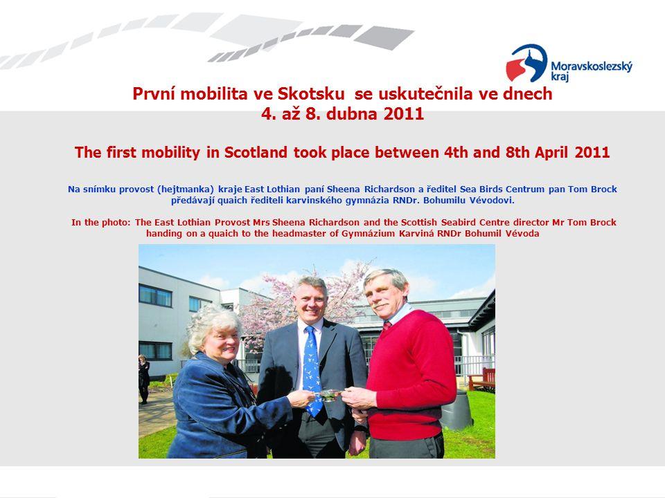 První mobilita ve Skotsku se uskutečnila ve dnech 4. až 8