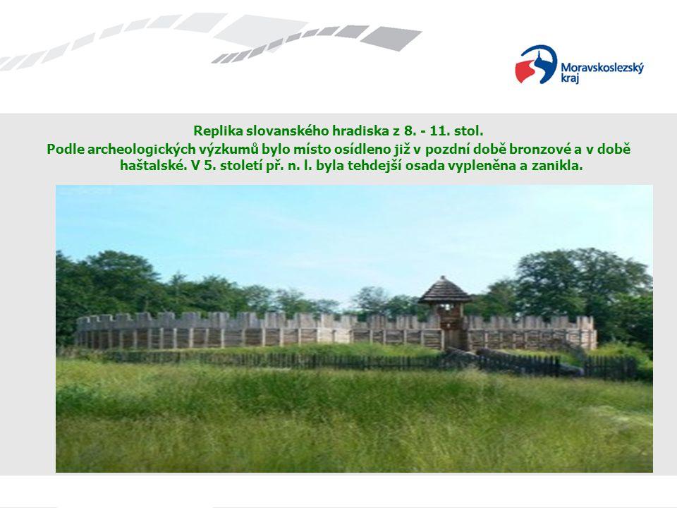 Replika slovanského hradiska z 8. - 11. stol.