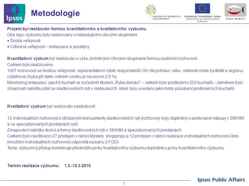 Metodologie Projekt byl realizován formou kvantitativního a kvalitativního výzkumu.