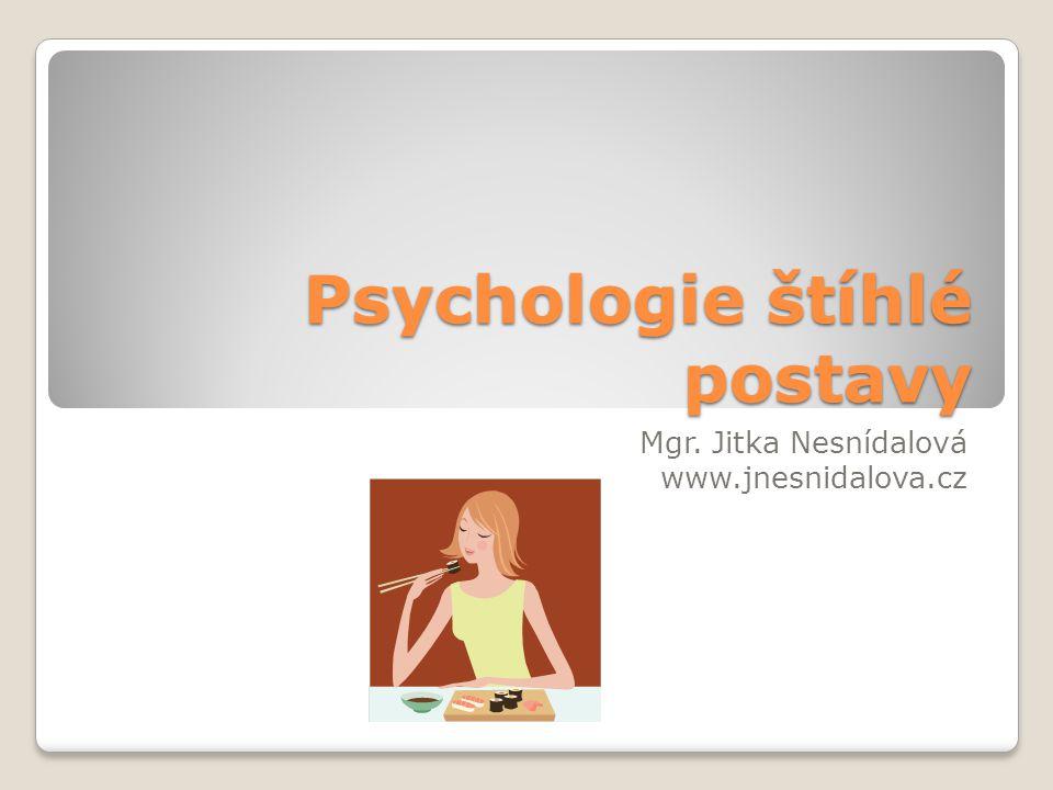 Psychologie štíhlé postavy