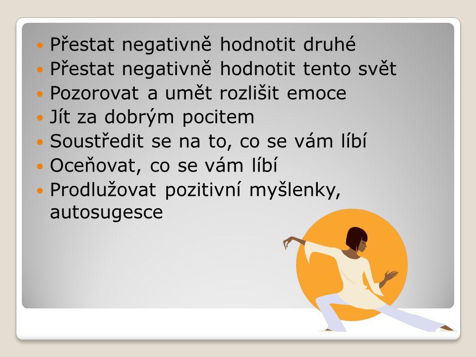 Přestat negativně hodnotit druhé