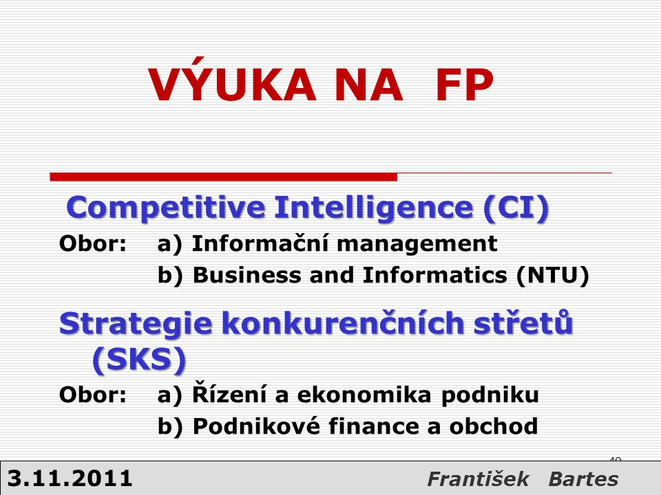 VÝUKA NA FP Competitive Intelligence (CI)