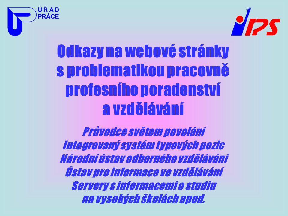 Odkazy na webové stránky s problematikou pracovně profesního poradenství a vzdělávání