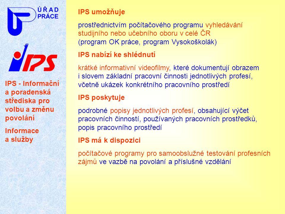 IPS umožňuje prostřednictvím počítačového programu vyhledávání studijního nebo učebního oboru v celé ČR (program OK práce, program Vysokoškolák)