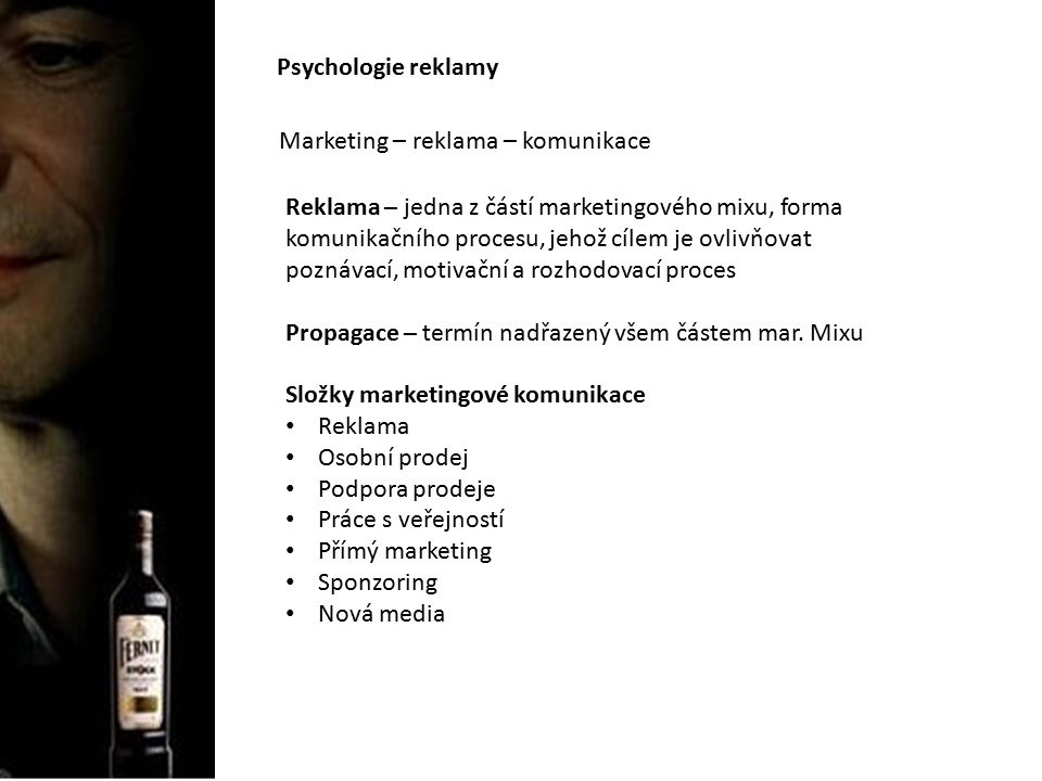 Psychologie reklamy Marketing – reklama – komunikace.