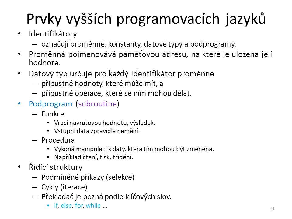 Prvky vyšších programovacích jazyků