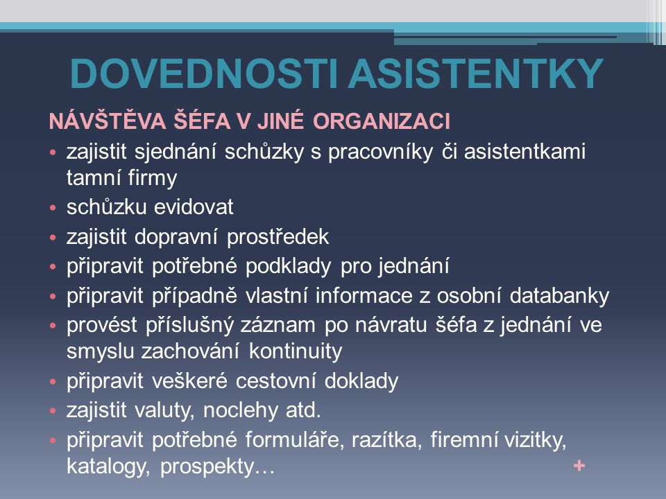 DOVEDNOSTI ASISTENTKY