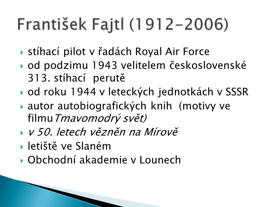 František Fajtl (1912-2006) stíhací pilot v řadách Royal Air Force