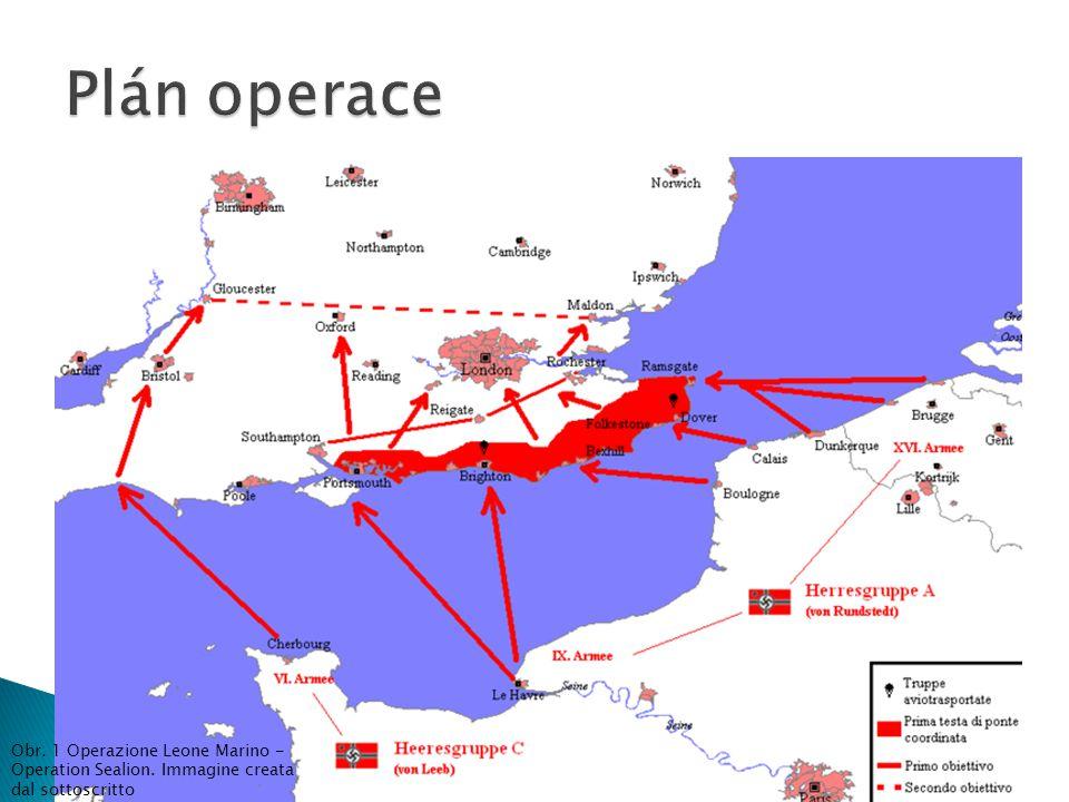 Plán operace Obr. 1 Operazione Leone Marino - Operation Sealion. Immagine creata dal sottoscritto