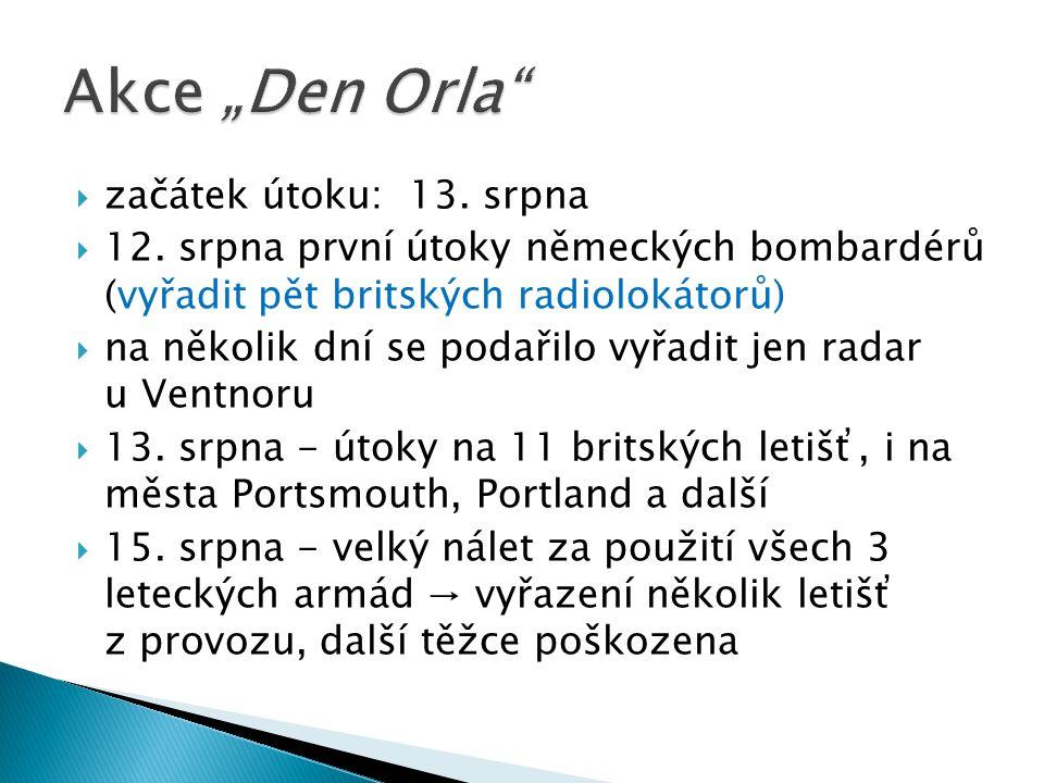 """Akce """"Den Orla začátek útoku: 13. srpna"""